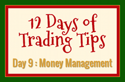 12 Days of Trading Tips Day 9